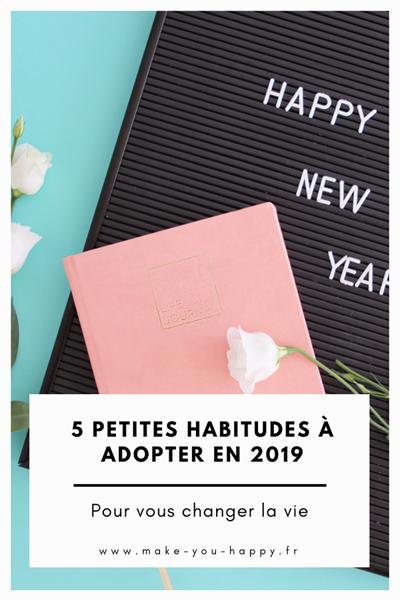 5 petites habitudes à adopter en 2019
