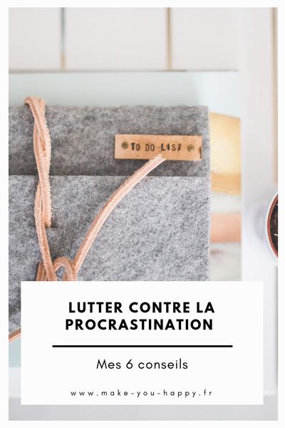 Mes 6 conseils pour lutter contre la procrastination