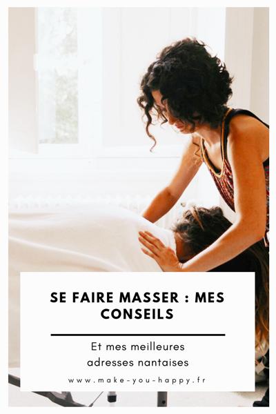 Massages : mes conseils et mes meilleures adresses nantaises