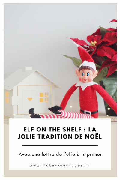 Idées et explications pour elfe de Noël Elf on the Shelf