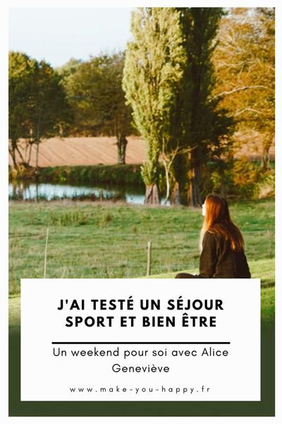 J'ai testé un séjour sport et bien être avec Alice Geneviève : Yoga, méditation, lâcher prise...