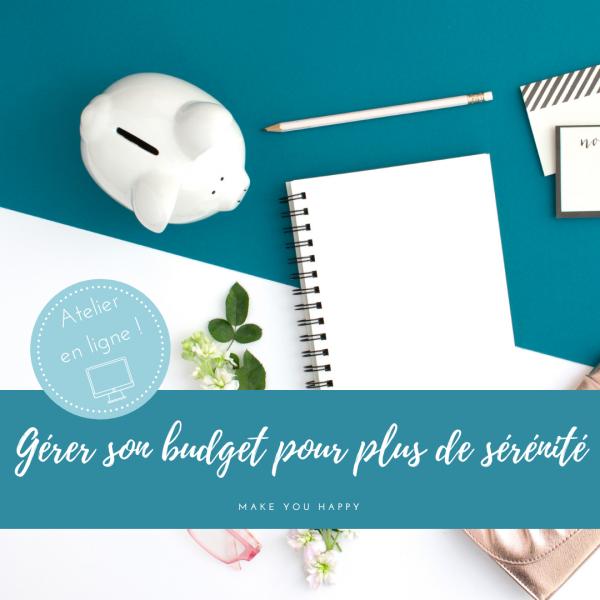 """Atelier """"Gérer son budget pour plus de sérénité"""" en ligne"""
