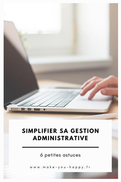 6 astuces d'organisation pour simplifier votre gestion administrative