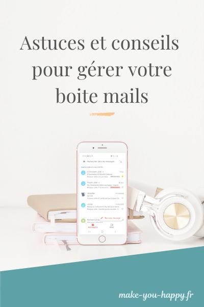 Astuces et conseils pour gérer sa boite mail